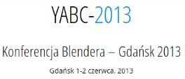 Konferencja Blendera YABC-2013 – Gdańsk 2013 – moc open source po polsku