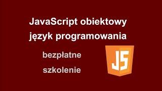 JavaScript obiektowy język programowania  kurs budowa responsywnych i mobilnych stron internetowych